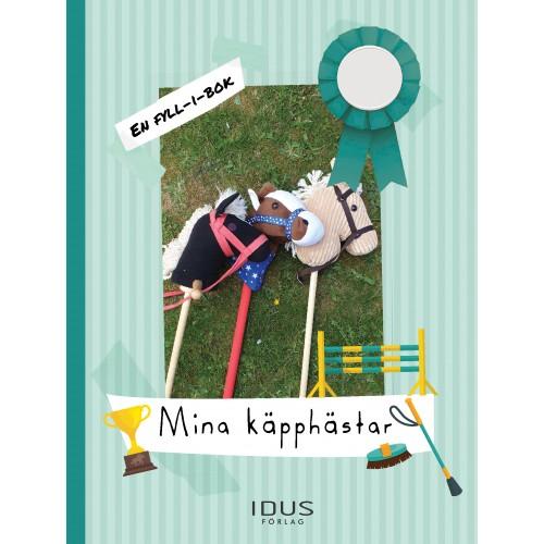 Fyll-i-bok - Mina käpphästar