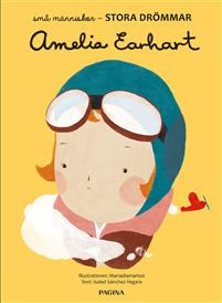 Små människor, stora drömmar - Amelia Earhart