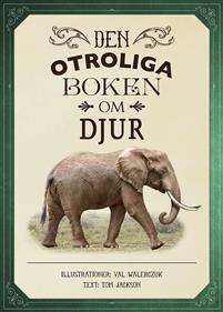 Bok - Den otroliga boken om djur