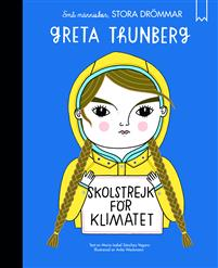 Små människor, stora drömmar -Greta Thunberg