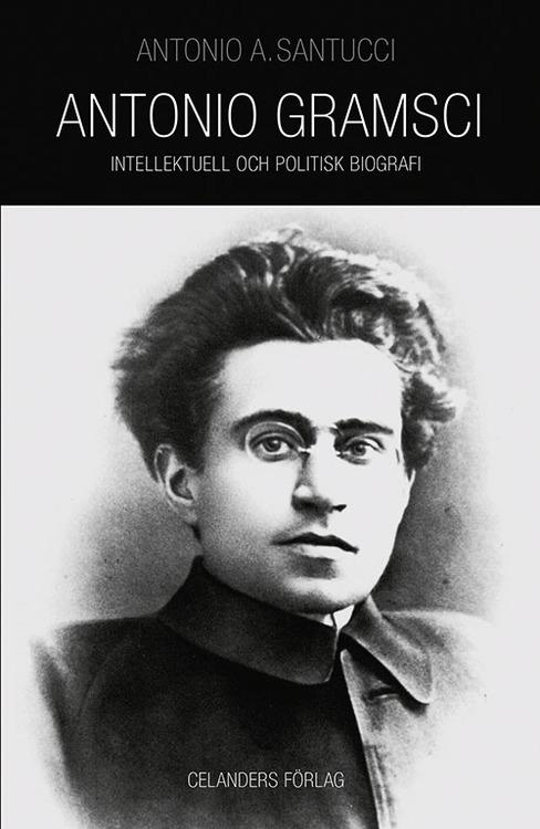 Antonio Gramsci. 1891–1937