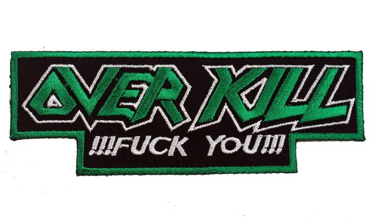 Overkill Fuck you