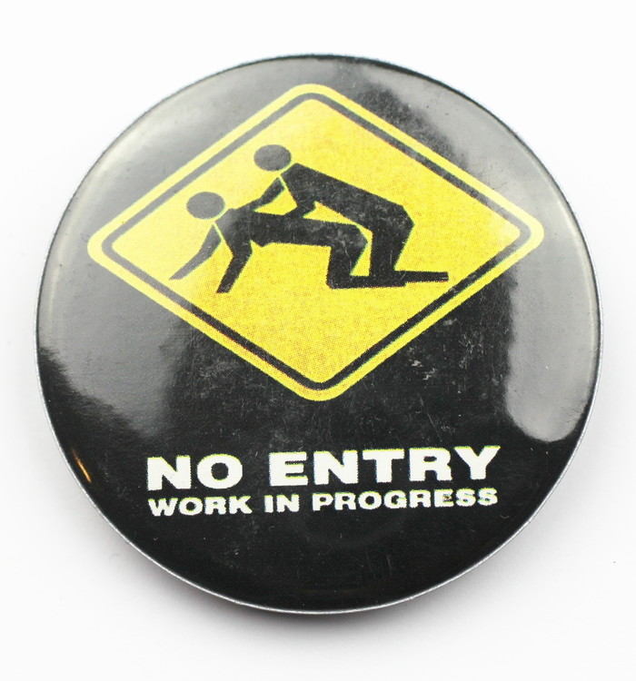 Pin No entry work in progress