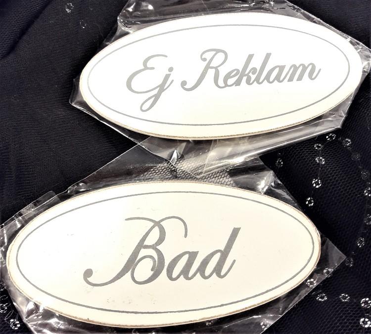 """Fina """"Ej Reklam"""" och """"Bad"""" skyltar."""