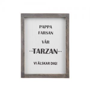 Tavla - Pappa vår Tarzan