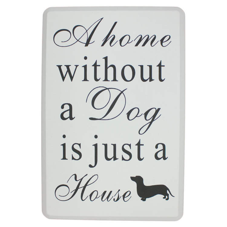 Träskylt med text, A home without a dog is just a house
