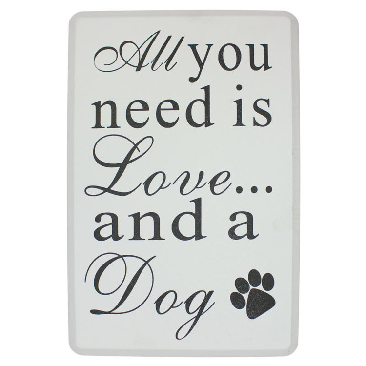 Träskylt med text, All you need is love...and a Dog