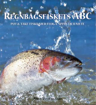 Bok av Niels Vestergaard. Regnbågsfiskets ABC, Omkring 100 sidor