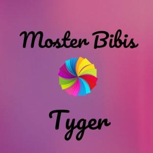 Moster Bibis Tyger