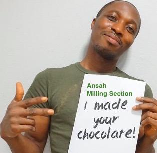I made your chocolate - Fairafric från Ghana. Fair, ekologisk & klimatneutral. Ansah from Milling section.